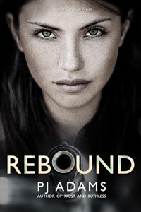 Rebound by PJ Adams (romantic suspense, bad boy, romance, hitman, kidnap, politician, racy, thriller, mystery, mysterious past, love triangle, interracial, secret service, spies, agent, english, dangerous lover, england, alpha male, british, noir, vengeful, new adult, urban, sexy villain, abduction, second chance, political, terrorism, sleeper, dark ops, valentine, military, rich, workplace, fbi, small town, conspiracy)