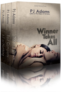 Winner Takes All by PJ Adams (wealthy, bad boy, romantic thriller, rags to riches, mysterious past, romantic suspense, conman, double-crosser, maine romance, one-night stand, dangerous lover)