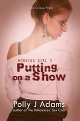 Working Girl 3: Putting on a Show (threesome, voyeurism, exhibitionism, office sex, mfm, bukkake, cuckoldry, sex club, orgies, group sex, public sex, stranger sex, anonymous sex, gangbang, gang bang)